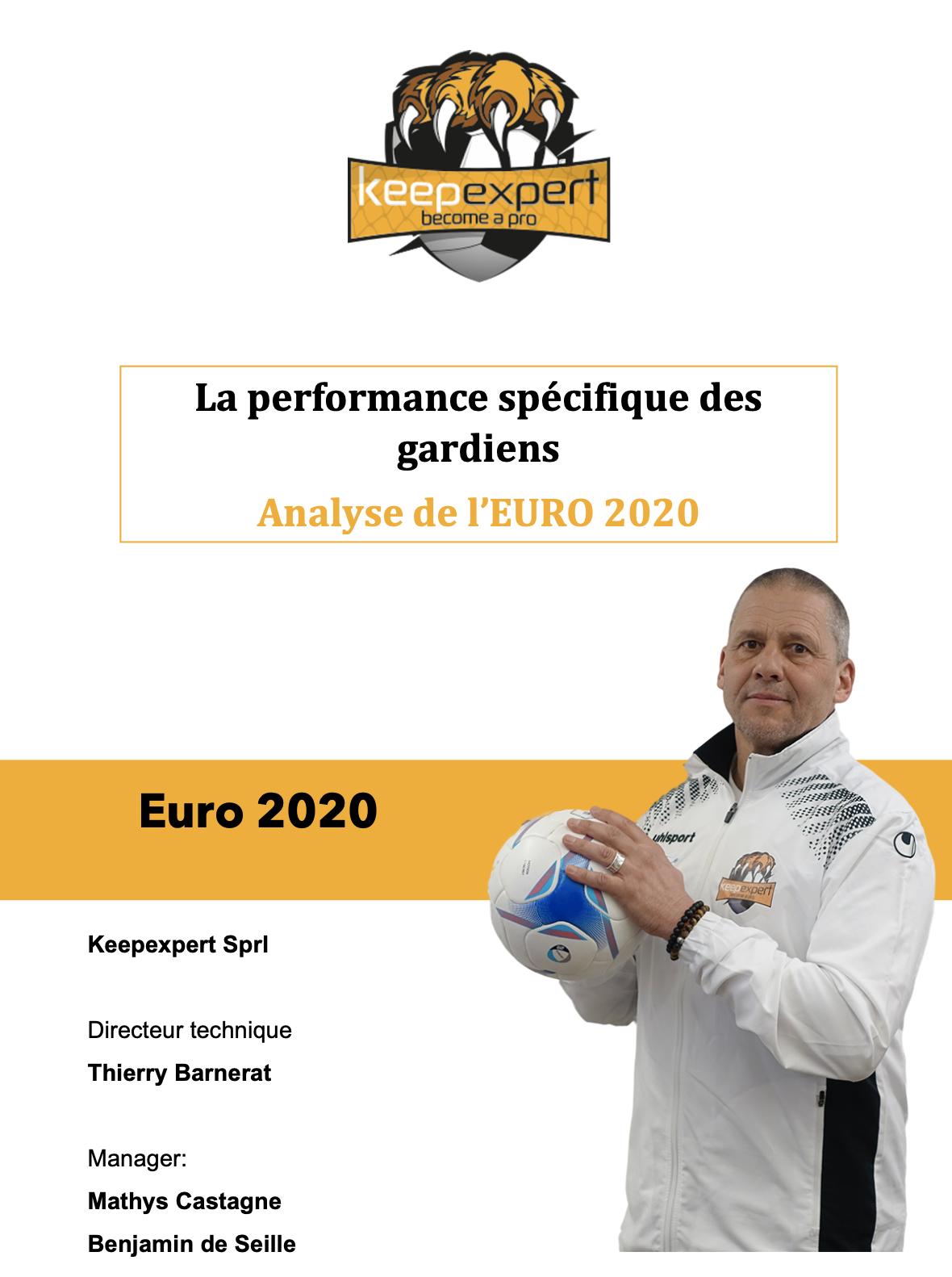 L'analyse de Thierry BARNERAT ( keepexpert Instructeur FIFA goalkeeper) des gdb de l'Euro 2020.